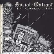 Social Outcast (2): T.V. Casualties