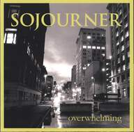 Sojourner (2): Overwhelming