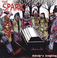 The Spark (2): Nobody's Laughing