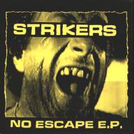 Strikers: No Escape E.P.