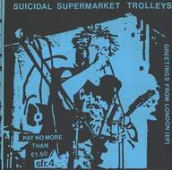 Suicidal Supermarket Trolleys: Greetings From London (EP)