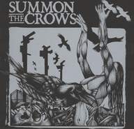 Summon The Crows: Summon The Crows