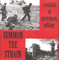 Summon The Strain: Carnival Of Systematic Pillage