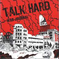 Talk Hard: War Journal