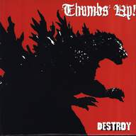 Thumbs Up!: Destroy