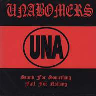 The Unabombers (3): Stand For Something, Fall For Nothing