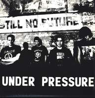 Under Pressure (3): Still No Future