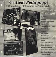 Various: Critical Pedagogy: A Compilation Of Teachers In Punk Bands