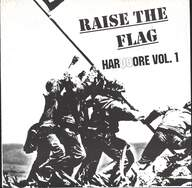 Various: Raise The Flag; HarDCore Vol. 1
