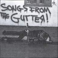 Various: Songs From The Gutter!