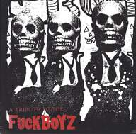 Various: A Tribute To The Fuckboyz