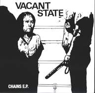 Vacant State: Chains E.P.