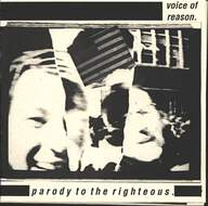 Voice Of Reason (3): Parody To The Righteous