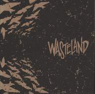 Wasteland (19): Marching As To War