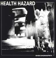 Health Hazard: Discography