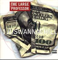 Large Professor: I Juswannachill