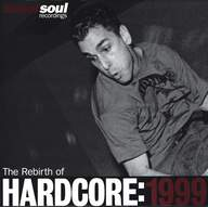 Various: The Rebirth Of Hardcore: 1999
