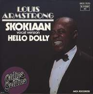 Louis Armstrong: Skokiaan (Part 2) / Hello Dolly!