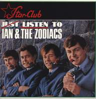 Ian & The Zodiacs: Listen To Ian & The Zodiacs