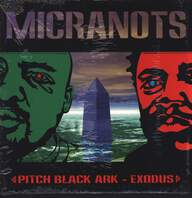 Micranots: Pitch Black Ark / Exodus