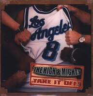 The High & Mighty: Take It Off