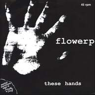 Flowerpornoes: These Hands