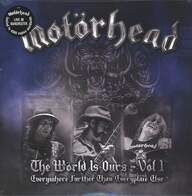 Motörhead: The Wörld Is Ours – Vol 1 – Everywhere Further Than Everyplace Else