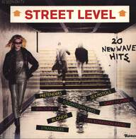 Various: Street Level (20 New Wave Hits)