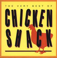 Chicken Shack: The Very Best Of Chicken Shack