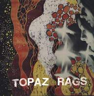 Topaz Rags: Capricorn Born Again