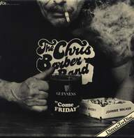The Chris Barber Jazz And Blues Band: Come Friday