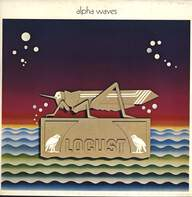 Locust (4): Alpha Waves
