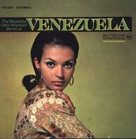 Ernesto Torrealba Y Su Conjunto Los Araucanos/Hermanos Chirinos/Freddy Leon: The Wonderful Latin-American Sound Of Venezuela