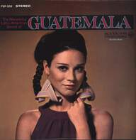 Maderas De Mi Tierra Orchestra / Marimba Orquesta Gallito: The Wonderful Latin-American Sound Of Guatemala