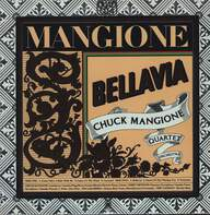 Chuck Mangione: Bellavia