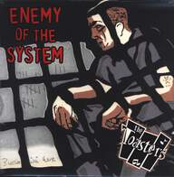 The Toasters: Enemy Of The System
