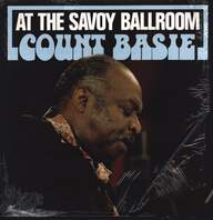 Count Basie: At The Savoy Ballroom