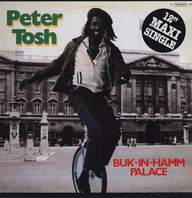 Peter Tosh: Buk-In-Hamm Palace