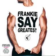 Frankie Goes To Hollywood: Frankie Say Greatest (The Mixes)