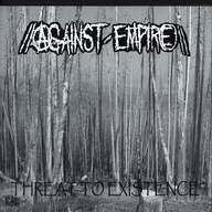 Against Empire/Holokaust: Threat To Existence / Untitled
