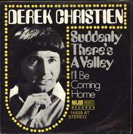 Derek Christien: Suddenly There's A Valley