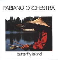 Fabiano Orchestra: Butterfly Island