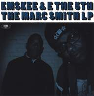Emskee/E The 5th: The Marc Smith LP