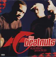 The Beatnuts: Do You Believe? / Give Me Tha Ass