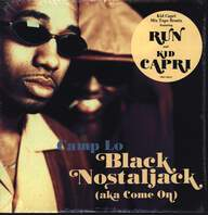 Camp Lo: Black Nostaljack (Aka Come On)