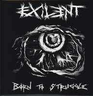 Exilent: Born To Struggle