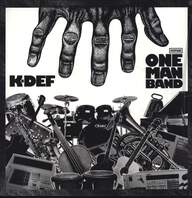 K-Def: One Man Band