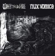 Wake Up On Fire / Nux Vomica (2): Wake Up On Fire / Nux Vomica