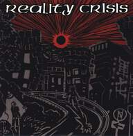 Reality Crisis: Open The Door And Into The New Chaotic World