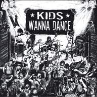 Various: Kids Wanna Dance